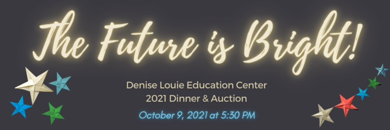 The Future is Bright! DLEC 2021 Dinner & Auction Oct. 9 2021 at 5:30 pm
